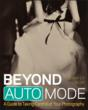 Wiley Announces Beyond Auto Mode: A Guide to Taking Control of Your...